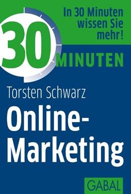 Abbildung von Schwarz | 30 Minuten Online-Marketing | 96. Auflage | 2012