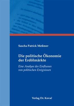 Abbildung von Meßmer | Die politische Ökonomie der Erdölmärkte | 1. Auflage 2012 | 2012 | Eine Analyse des Einflusses vo... | 90