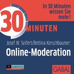 Abbildung von Seifert / Kerschbaumer   30 Minuten Online-Moderation   1. Auflage 2012   2012