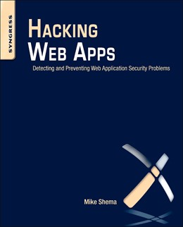 Abbildung von Shema | Hacking Web Apps | 2012 | Detecting and Preventing Web A...