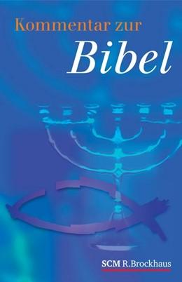 Abbildung von Guthrie / Motyer   Kommentar zur Bibel   1. Auflage   2016   beck-shop.de