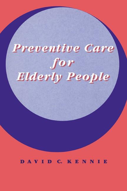 Abbildung von Kennie | Preventive Care for Elderly People | 1993