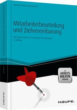 Abbildung von Stöwe / Beenen | Mitarbeiterbeurteilung und Zielvereinbarung | 4. Auflage | 2013 | 300 Musterziele für verschiede...