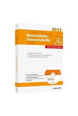 Abbildung von Monatslohn-Steuertabelle 2013 | 1. Auflage | 2013 | beck-shop.de
