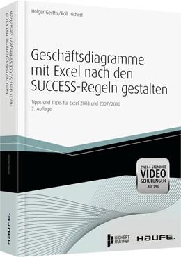 Abbildung von Gerths / Hichert | Geschäftsdiagramme mit Excel nach den SUCCESS-Regeln gestalten | 2. Auflage | 2013 | Tipps und Tricks für Excel 200...