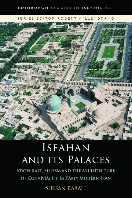 Abbildung von Babaie | Isfahan and its Palaces | 2008