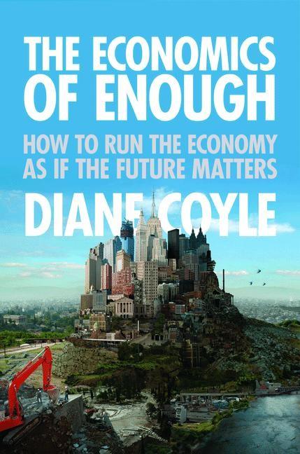 Abbildung von Coyle | The Economics of Enough | 2012