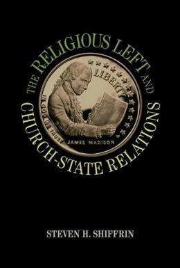 Abbildung von Shiffrin | The Religious Left and Church-State Relations | 2012