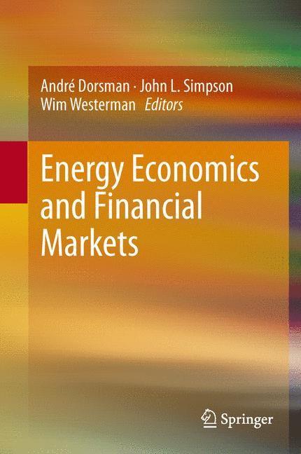 Abbildung von Dorsman / Simpson / Westerman | Energy Economics and Financial Markets | 2012