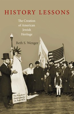 Abbildung von Wenger   History Lessons   2012   The Creation of American Jewis...