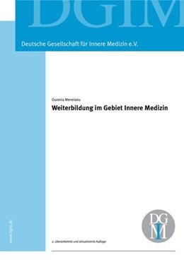 Abbildung von Menelaou | Weiterbildung im Gebiet Innere Medizin | 1. Auflage | 2012 | beck-shop.de
