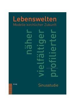 Abbildung von Krieg / Diethelm / Schlag / Borgstedt | Lebenswelten | 2012 | Modelle kirchlicher Zukunft
