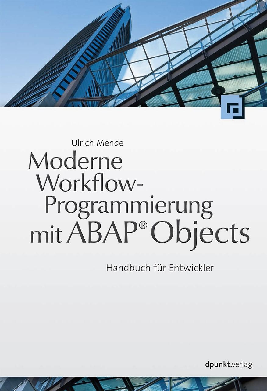 Abbildung von Mende | Moderne Workflow-Programmierung mit ABAP® Objects | 2012