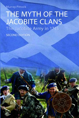 Abbildung von Pittock | The Myth of the Jacobite Clans | second edition | 2009 | The Jacobite Army in 1745