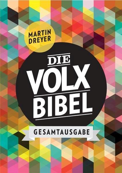 Die Volxbibel Gesamtausgabe - Motiv Retro | Dreyer, 2013 | Buch (Cover)