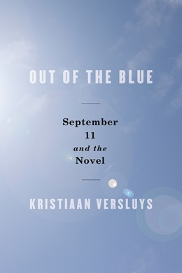 Abbildung von Versluys | Out of the Blue | 2009 | September 11 and the Novel