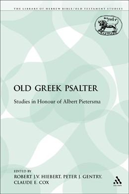 Abbildung von Hiebert | The Old Greek Psalter | 2009 | 332