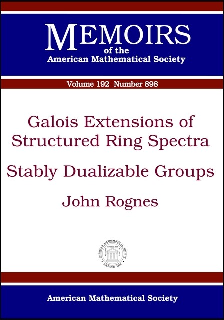 Abbildung von Rognes | Galois Extensions of Structured Ring Spectra/Stably Dualizable Groups | 2008