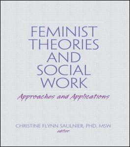 Abbildung von Saulnier | Feminist Theories and Social Work | 1999