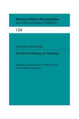 Abbildung von Yamayoshi | Von der Auslösung zur Erlösung | 2013 | Studien zur Wurzel PDY im Alte... | Band 134