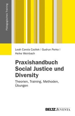 Abbildung von Czollek / Perko / Weinbach | Praxishandbuch Social Justice und Diversity | 2012 | Theorien, Training, Methoden, ...