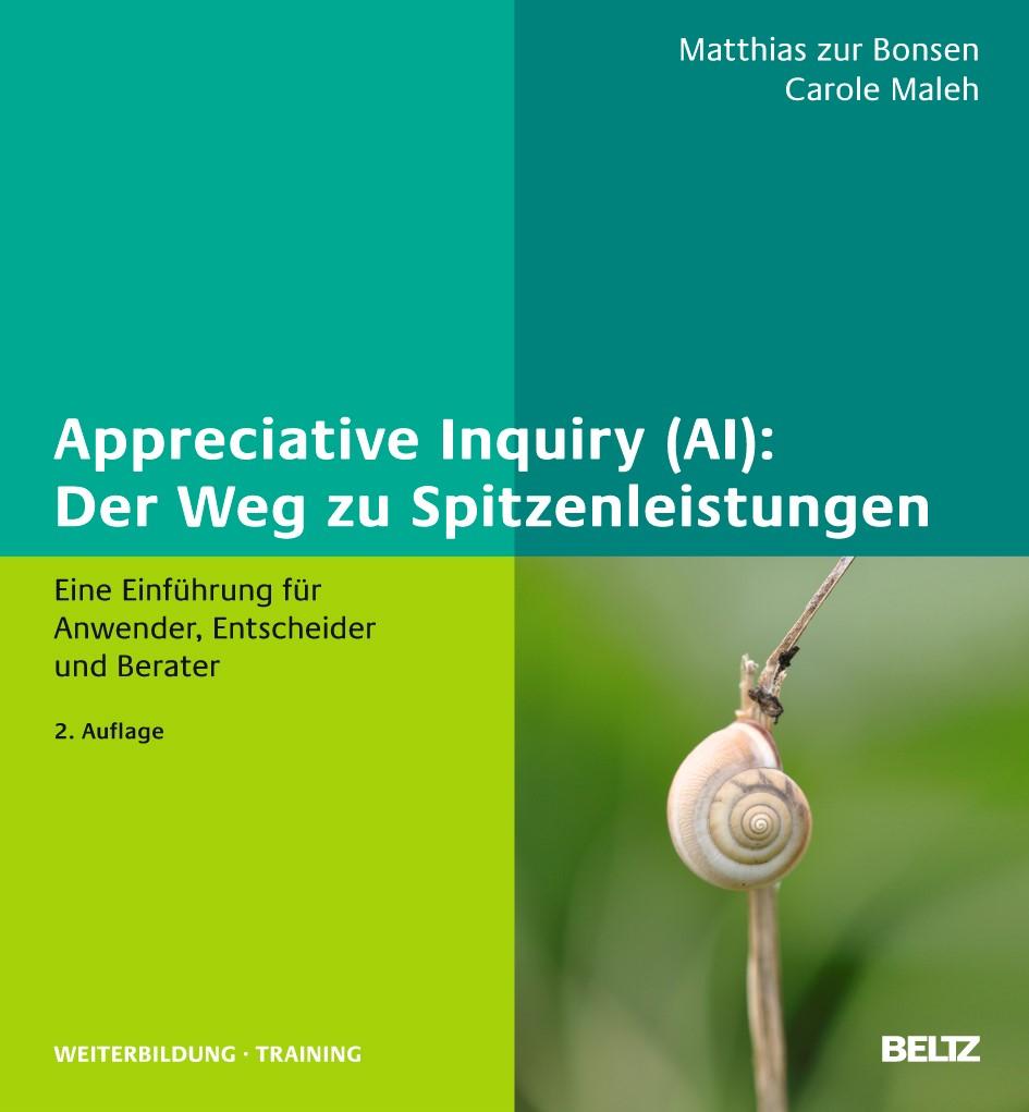 Abbildung von Bonsen / Maleh | Appreciative Inquiry (AI): Der Weg zu Spitzenleistungen | 2., aktualisierte und neu ausgestattete Auflage 2012 | 2012
