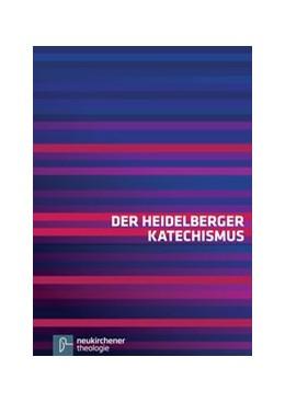 Abbildung von Der Heidelberger Katechismus | 7. Auflage | 2015 | beck-shop.de