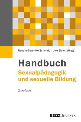 Abbildung von Schmidt / Sielert | Handbuch Sexualpädagogik und sexuelle Bildung | 2., erweiterte und überarbeitete Aufl. | 2013