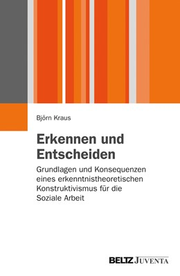 Abbildung von Kraus | Erkennen und Entscheiden | 2013 | Grundlagen und Konsequenzen ei...