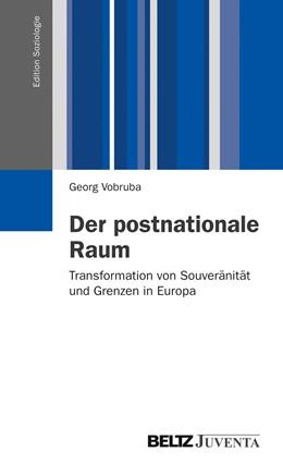Abbildung von Vobruba   Der postnationale Raum   2012   Transformation von Souveränitä...