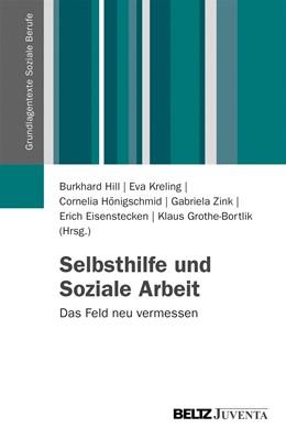 Abbildung von Hill / Kreling / Hönigschmid / Zink / Eisenstecken / Grothe-Bortlik | Selbsthilfe und Soziale Arbeit | 2013 | Das Feld neu vermessen