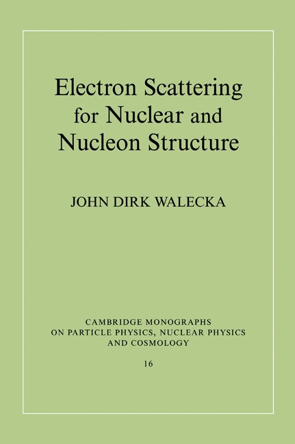 Abbildung von Walecka | Electron Scattering for Nuclear and Nucleon Structure | 2001