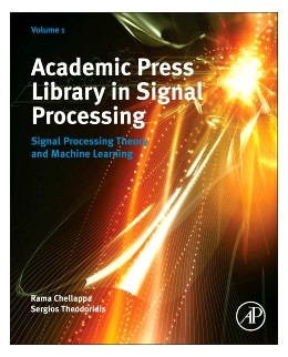 Abbildung von Diniz / Naylor / Suykens | Academic Press Library in Signal Processing | 2013 | Signal Processing Theory and M... | 1