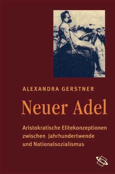 Abbildung von Gerstner | Neuer Adel | 2008