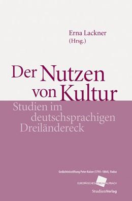 Abbildung von Lackner | Der Nutzen von Kultur | 2009 | Studien im deutschsprachigen D... | 8
