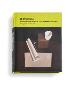 Abbildung von Kries / Vegesack | Le Corbusier | 2008 | Studie über die Deutsche Kunst...