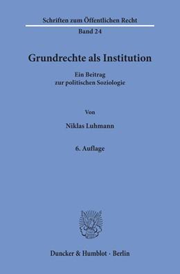 Abbildung von Luhmann | Grundrechte als Institution | 6. Auflage | 2019 | 24 | beck-shop.de