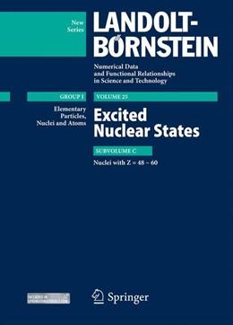 Abbildung von Schopper / Soroko / Sukhoruchkin | Excited Nuclear States - Nuclei with Z=48-60 | 2013 | 25C