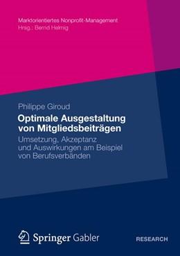 Abbildung von Giroud | Optimale Ausgestaltung von Mitgliedsbeiträgen | 1. Auflage 2012 | 2012 | Umsetzung, Akzeptanz und Auswi...