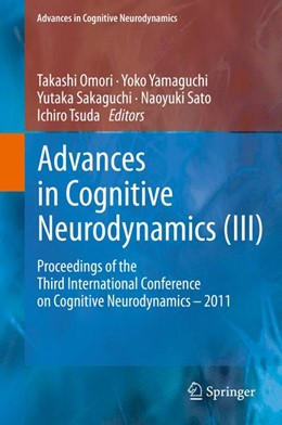 Abbildung von Yamaguchi | Advances in Cognitive Neurodynamics (III) | 2013 | Proceedings of the Third Inter...