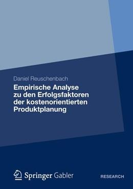 Abbildung von Reuschenbach | Empirische Analyse zu den Erfolgsfaktoren der kostenorientierten Produktplanung | 1. Auflage 2012 | 2012