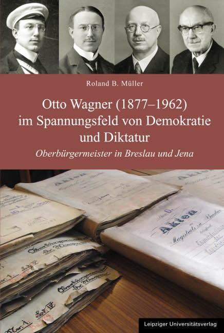 Otto Wagner (1877-1962) im Spannungsfeld von Demokratie und Diktatur | Müller, 2012 | Buch (Cover)