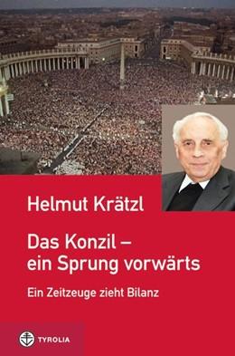 Abbildung von Krätzl | Das Konzil - ein Sprung vorwärts | 2012 | 50 Jahre Zweites Vatikanisches...