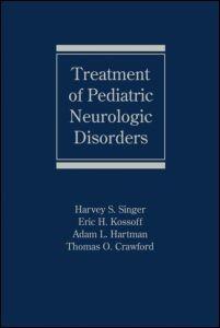 Abbildung von Singer / Kossoff / Hartman / Crawford | Treatment of Pediatric Neurologic Disorders | 2005