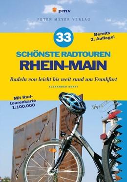 Abbildung von Kraft | 33 schönste Radtouren Rhein-Main | 2. aktualisierte Auflage | 2012