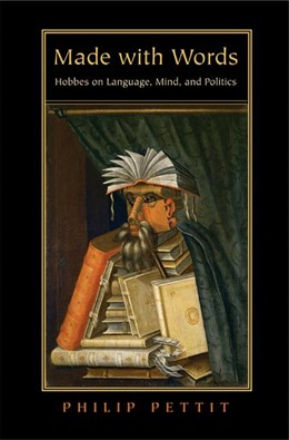 Abbildung von Pettit | Made with Words | 2008 | Hobbes on Language, Mind, and ...