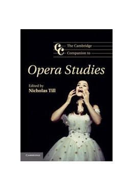 Abbildung von Till | The Cambridge Companion to Opera Studies | 2012