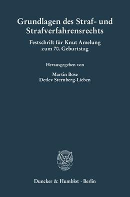 Abbildung von Böse / Sternberg-Lieben | Grundlagen des Straf- und Strafverfahrensrechts. | 2009 | Festschrift für Knut Amelung z... | 202