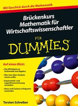 Abbildung von Schreiber   Brückenkurs Mathematik für Wirtschaftswissenschaftler für Dummies   2014