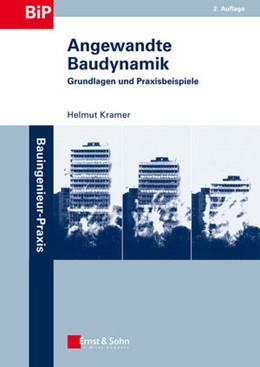 Abbildung von Kramer | Angewandte Baudynamik | 2013 | Grundlagen und Praxisbeispiele